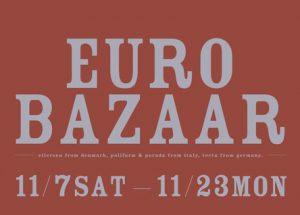 【ACTUS】EURO BAZZAR 開催!